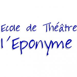 Ecole de théâtre l'Eponyme