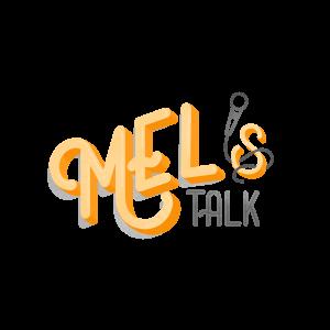 Mel's Talk